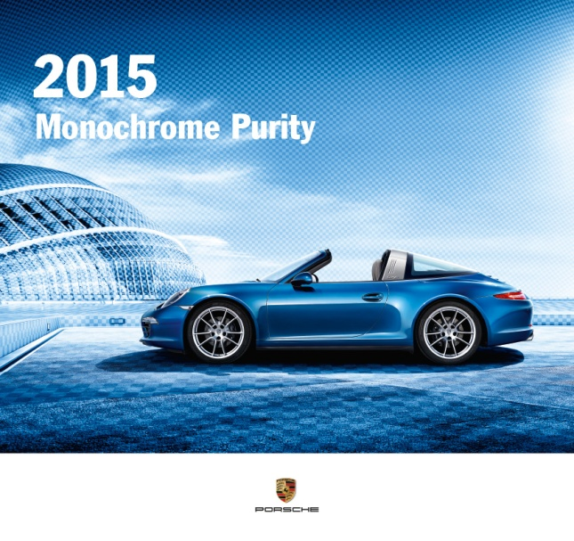"The Porsche Calendar 2015 ""Monochrome Purity"" Cover"
